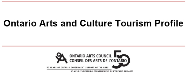 Ontario Arts and Culture Tourism Profile