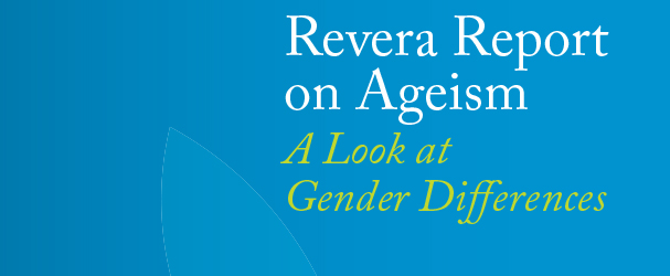 Revera Report on Ageism: A Look at Gender Differences