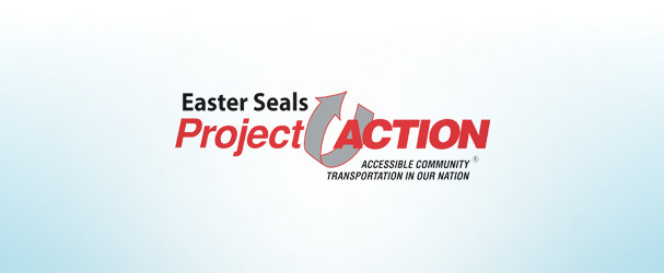 easter seals project action Easter seals project action (accessible community transportation in our nation) is a national technical assistance project funded through a cooperative agreement with the united states department of transportation, federal transit administration.